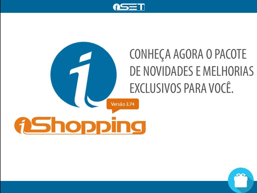 iSET – Novidades iShopping versão 3.74