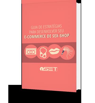 Guia Definitivo para obter sucesso online com uma loja de Sex-Shop