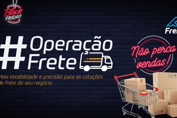#OperaçãoFrete – Sua loja está preparada para Black Friday?